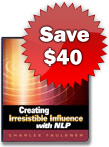 Creating Irresistible Influence with NLP