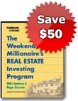 Weekend Millionaire's Real Estate Investing Program