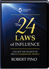The 24 Laws of Influence by Robert Pino