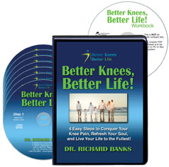 Better Knees, Better Life! 4 Easy Steps to Conquer Your Knee Pain, Refresh Your Soul, and Live Life to the Fullest!