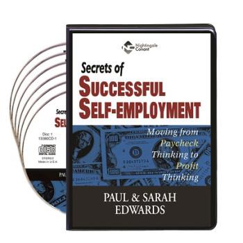 Secrets of Successful Self-Employment CD Version