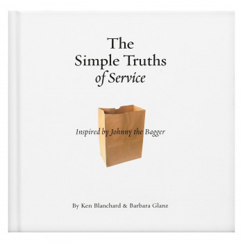 The Simple Truths of Service: Inspired by Johnny the Bagger