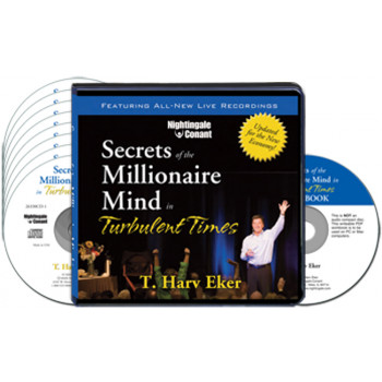 Secrets of the Millionaire Mind in Turbulent Times CD Version