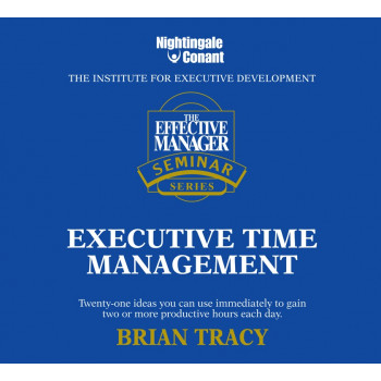 The Effective Manager Seminar Series: Executive Time Management