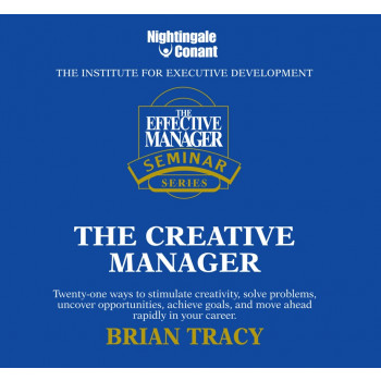 The Effective Manager Seminar Series: Creative Manager