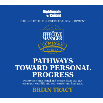 The Effective Manager Seminar Series: Pathways Toward Personal Progress