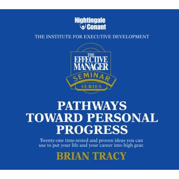 The Effective Manager Seminar Series: Pathways Toward Personal Progress