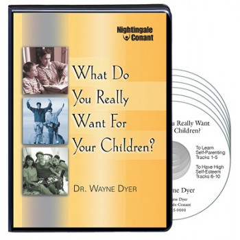 What Do You Really Want for Your Children CD Version