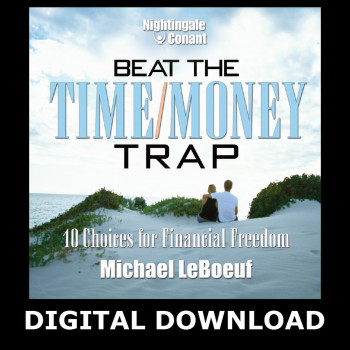 Beat The Time/Money Trap Digital Download