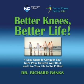 Better Knees Better Life!