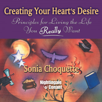 Creating Your Heart's Desire CD Version