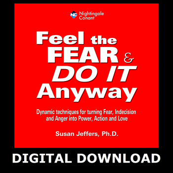 Feel the Fear and Do It Anyway Digtial Download