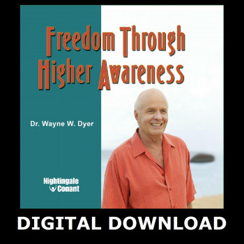 Freedom Through Higher Awareness MP3 Version