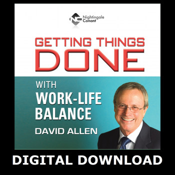 Getting Things Done with Work-Life Balance Digital Download