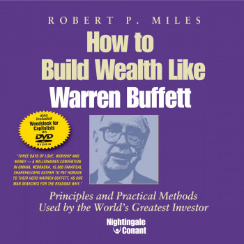 How to Build Wealth Like Warren Buffett