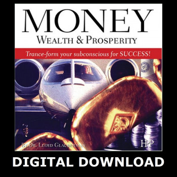 Money, Wealth and Prosperity MP3 Version