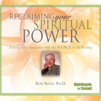 Reclaiming Your Spiritual Power