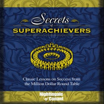 Secrets of Superachievers