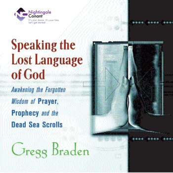 Speaking The Lost Language Of God