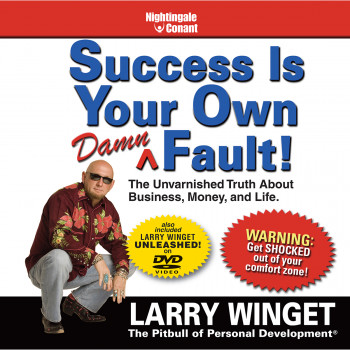 Success is Your Own Damn Fault!