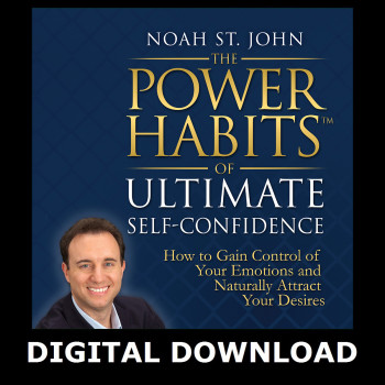 The Power Habits of Ultimate Self-Confidence Digital Download