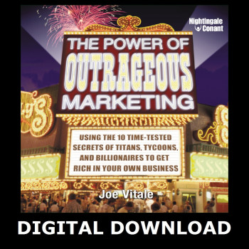The Power of Outrageous Marketing MP3 Program