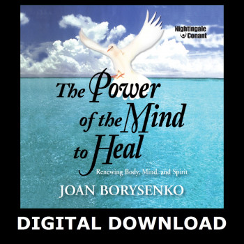 The Power of the Mind to Heal Digital Download