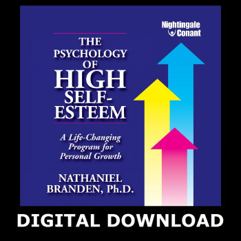 The Psychology of High Self-Esteem MP3 Version