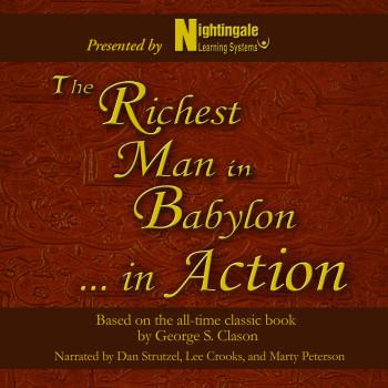The Richest Man in Babylon . . . In Action
