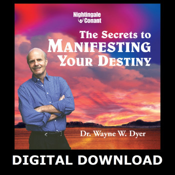 The Secrets to Manifesting Your Destiny MP3 Version