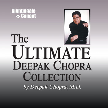 The Ultimate Deepak Chopra Collection