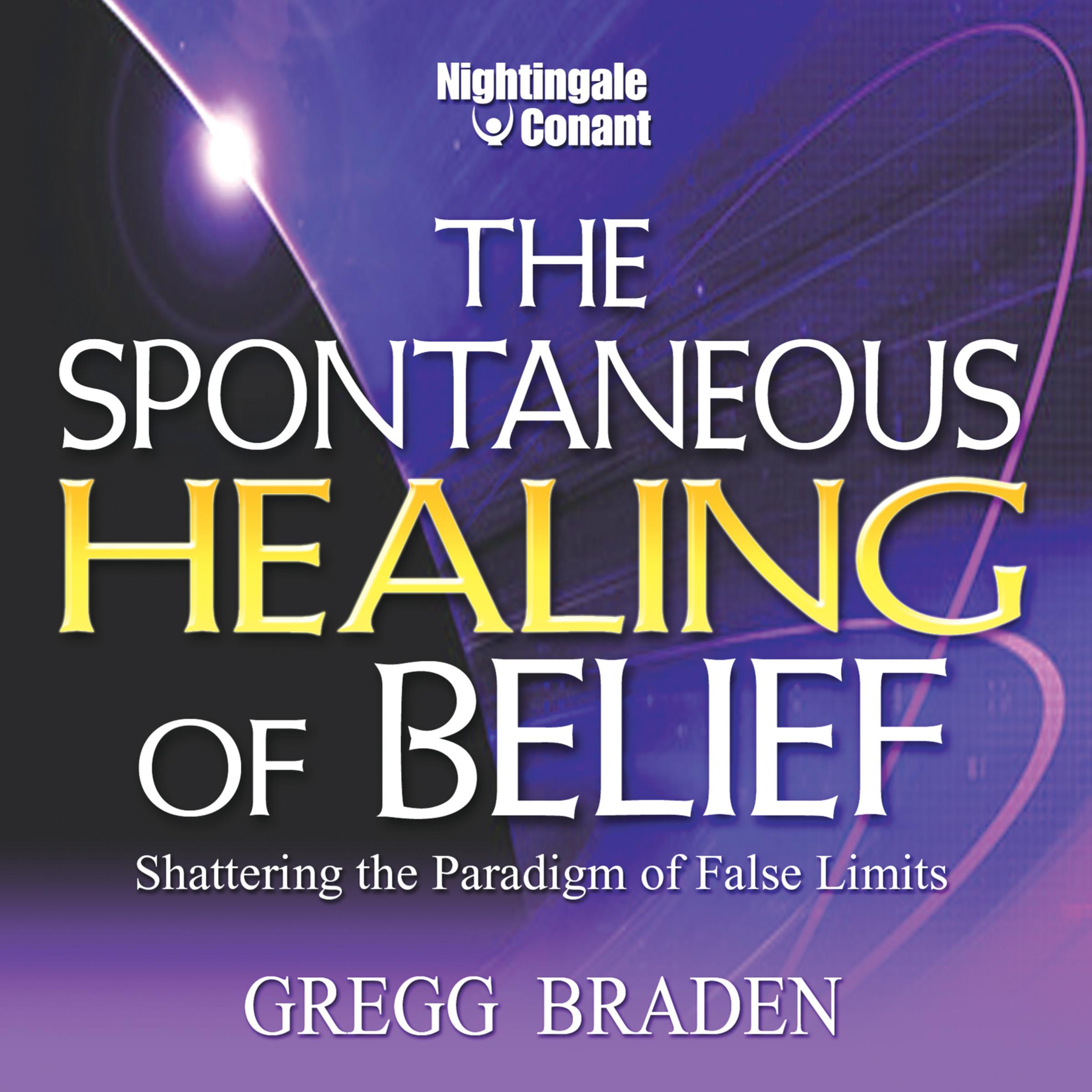 The Spontaneous Healing Of