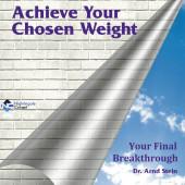 Achieve Your Chosen Weight