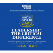 The Effective Manager Seminar Series: Leadership: The Critical Difference