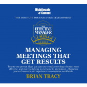 The Effective Manager Seminar Series: Managing Meetings that Get Results