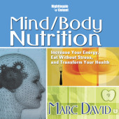 Mind/Body Nutrition