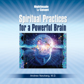 Spiritual Practices for a Powerful Brain