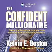 The Confident Millionaire
