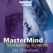 The MasterMind Marketing System