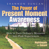The Power of Present Moment Awareness