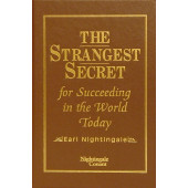 The Strangest Secret for Succeeding in the World Today BOOK