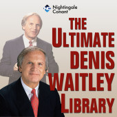 The Ultimate Denis Waitley Library