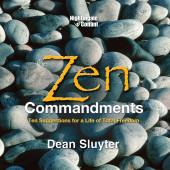 The Zen Commandments