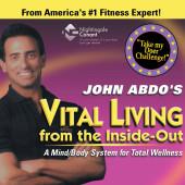 John Abdo's Vital Living from the Inside-Out
