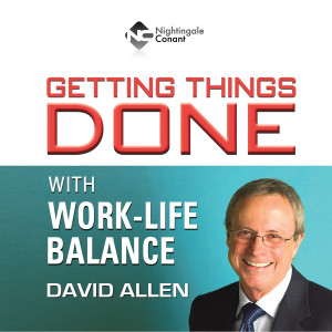 Getting Things Done with Work-Life Balance