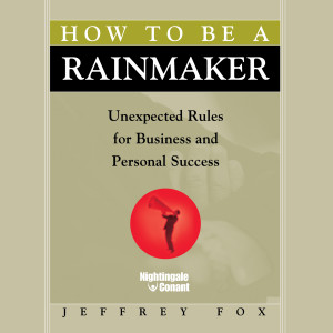 How to Be a Rainmaker: