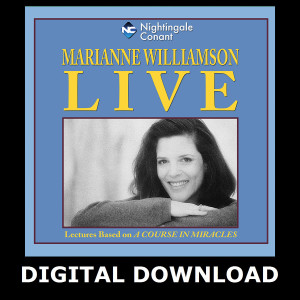Marianne Williamson Live! Digital Download
