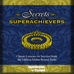 Secrets of Superachievers