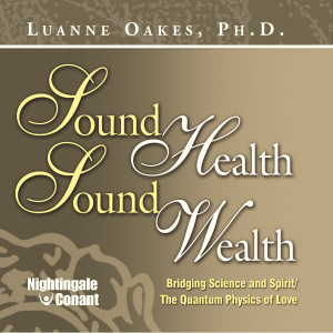 Sound Health, Sound Wealth Frequency Treatment
