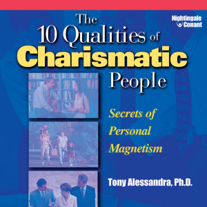 The 10 Qualities of Charismatic People
